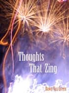 Thoughts That Zing ebook by Dawn Vaz-Green