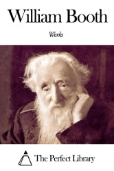 Works of William Booth ebook by William Booth