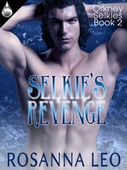 Selkie's Revenge ebook by Rosanna Leo