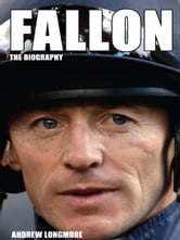 Fallon: The Biography ebook by Andrew Longmore