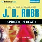 Kindred in Death audiobook by J. D. Robb