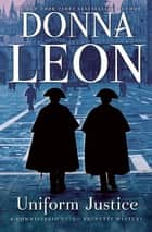 Uniform Justice ebook by Donna Leon