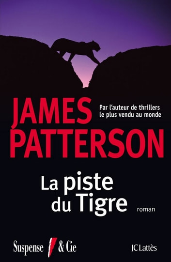 La piste du tigre eBook by James Patterson