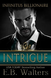Intrigue ebook by E. B. Walters