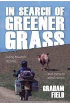 In Search of Greener Grass ebook by