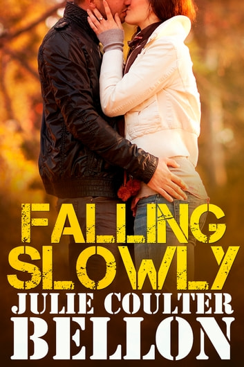 Falling Slowly (Hostage Negotiation Team #1.5) ebook by Julie Coulter Bellon