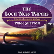 The Loch Ness Papers audiobook by Paige Shelton