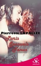 Paris sensuels tenus ebook by Pierrette Lavallée