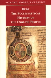 The Ecclesiastical History of the English People ebook by Bede,Bertram Colgrave,Judith McClure,Roger Collins