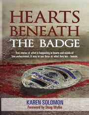Hearts Beneath the Badge ebook by Karen Solomon