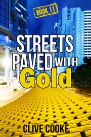 Book 11- Streets Paved with Gold ebook by Clive Cooke