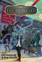 The Awakened Modern ebook by Ed Greenwood, Hal Greenberg, Greg Schauer