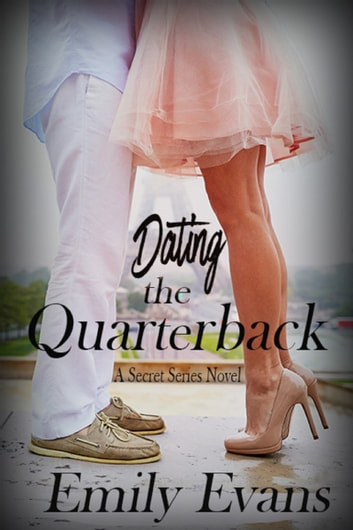 Dating the Quarterback ebook by Emily Evans