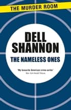 The Nameless Ones ebook by Dell Shannon