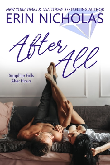 After All - Sapphire Falls After Hours eBook by Erin Nicholas