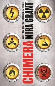 Chimera - Book 3 of Parasitology eBook by Mira Grant