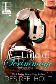 Line of Scrimmage ebook by Desiree Holt