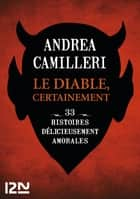 Le diable, certainement ebook by Andrea CAMILLERI
