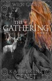 The Gathering ebook by Katherine Genet