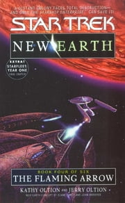 The Flaming Arrow: St - New Earth #4 ebook by Kathy Oltion,Jerry Oltion