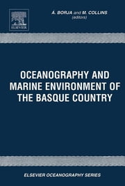 Oceanography and Marine Environment in the Basque Country ebook by A. Borja,M. Collins