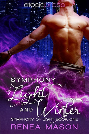 Symphony of Light and Winter ebook by Renea Mason