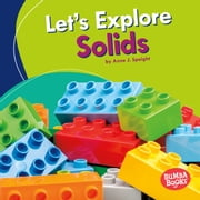 Let's Explore Solids audiobook by Anne J. Spaight