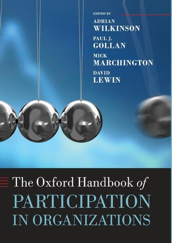 The Oxford Handbook of Participation in Organizations ebook by