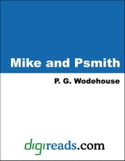 Mike and Psmith ebook by Wodehouse, P. G.