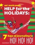 Help for the Holidays: ebook by Mari L. McCarthy,Gillian Burgess,Wendy Kipfmiller