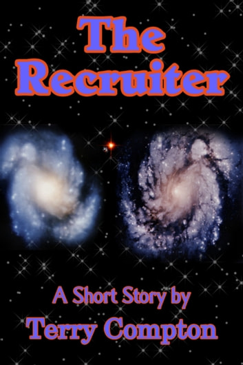 The Recruiter ebook by Terry Compton