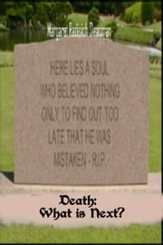 Death: What is Next? ebook by Margaret  Radisich Sleasman