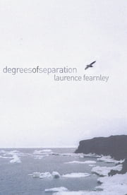 Degrees of Separation ebook by Laurence Fearnley