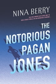 The Notorious Pagan Jones ebook by Nina Berry