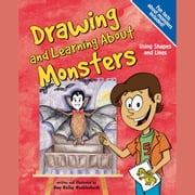 Drawing and Learning About Monsters - Using Shapes and Lines audiobook by Amy Muehlenhardt