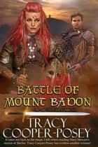 Battle of Mount Badon ebook by Tracy Cooper-Posey