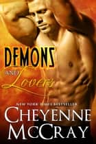 Demons and Lovers Box Set ebook by Cheyenne McCray, Jaymie Holland