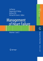 Management of Heart Failure - Volume 2: Surgical ebook by Jai Raman