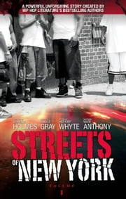 Streets of New York ebook by Mark Anthony,Erick   S Gray,Anthony Whyte,Shannon Holmes