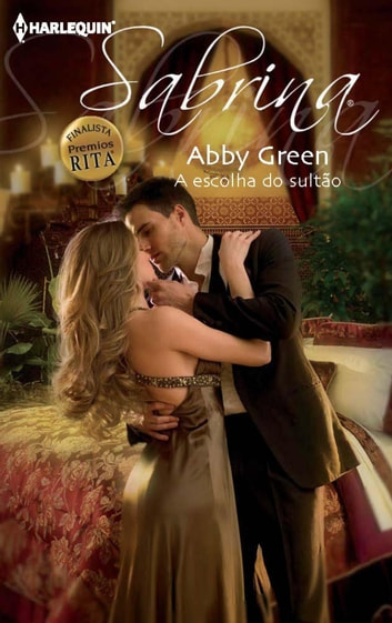 A escolha do sultão ebook by Abby Green