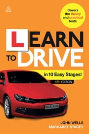 Learn to Drive in 10 Easy Stages ebook by Margaret Stacey,Dr John Wells