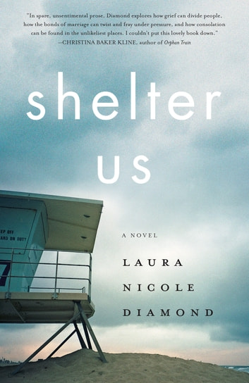Shelter Us - A Novel ebook by Laura Nicole Diamond
