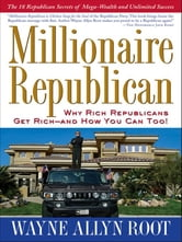 Millionaire Republican ebook by Wayne Allyn Root