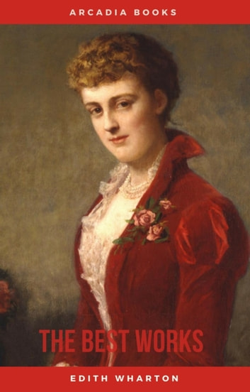 Edith wharton the best works ebook by edith wharton 9782377936946 edith wharton the best works ebook by edith wharton fandeluxe Gallery