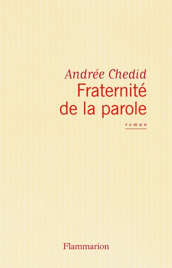 Fraternité de la parole ebook by Andrée Chedid