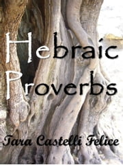 Proverbi Ebraici ebook by Tara Castelli Felice