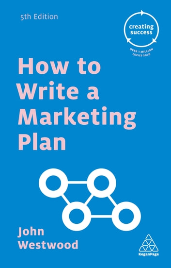 How to Write a Marketing Plan ebook by John Westwood