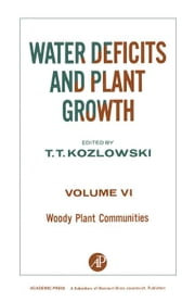 Woody Plant Communities ebook by Kozlowski, T.T.