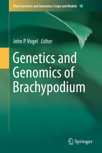 Genetics and Genomics of Brachypodium ebook by