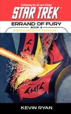 Star Trek: The Original Series: Errand of Fury #2: Demands of Honor ebook by Kevin Ryan